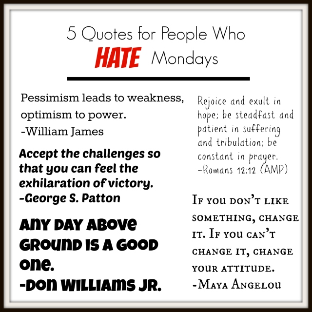 5 Quotes for People Who Hate Mondays